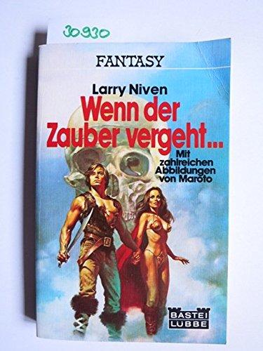 Larry Niven - Wenn der Zauber vergeht... Fantasyroman