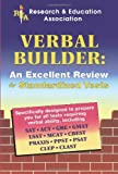 Verbal Builder for Admission and Standardized Tests, Research & Education Association Editors and Dana Passananti, 0878918752