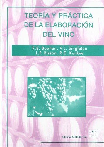 Descargar Libro Teoría Y Práctica De La Elaboración Del Vino Roger Boulton