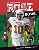Story of the Rose Bowl (Bowl Games of College Football)