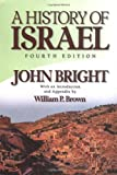 A History of Israel, John Bright, 0664220681