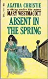 Absent in the Spring, Mary Westmacott, 0440100119