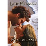 Rememberance, Lynn Michaels, 0373254040