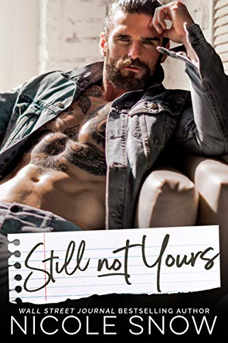 Still Not Yours: An Enemies to Lovers Romance (Enguard Protectors Book 3) ()