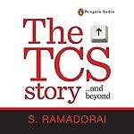 The TCS Story | Subramaniam Ramadorai