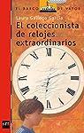 El coleccionista de relojes extraordinarios par Gallego