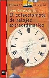 El coleccionista de relojes extraordinarios Barco de Vapor