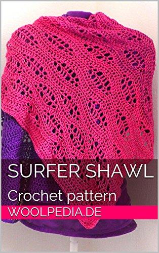 Surfer Shawl Crochet Pattern Woolpedia Kindle Edition By Julia