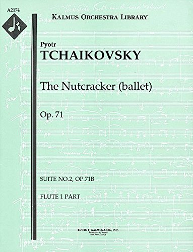 The Nutcracker (ballet), Op.71 (Suite No.2, Op.71b): Flute 1, 2 and 3 parts [A2174]