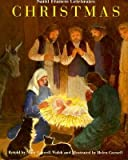img - for [(Saint Francis Celebrates Christmas: A True Story Based on Thomas of Celano's Thirteenth-Century Biography of Sain Francis of Assisi )] [Author: Mary Caswell Walsh] [Jan-2003] book / textbook / text book