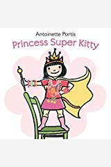 Princess Super Kitty Hardcover