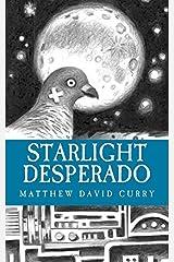 Starlight Desperado Paperback