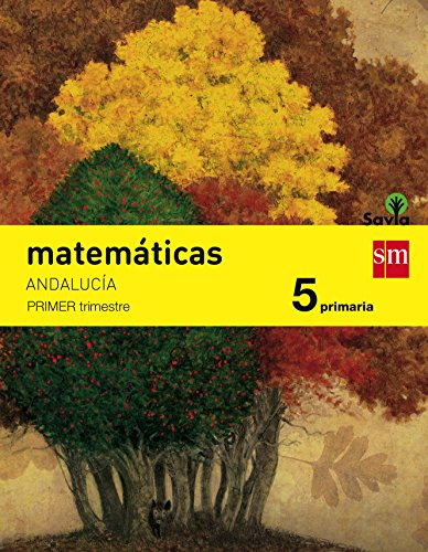 Matemáticas. 5 Primaria. Savia. Andalucía - Pack de 3 libros - 9788467576818