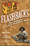 Flashbooks : The Story of Central Florida's Past, Robison, Jim and Andrews, Mark, 1569430519