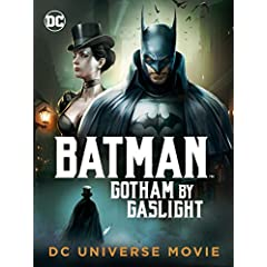 Batman: Gotham By Gaslight debuts on Digital Jan. 23 and on 4K, Blu-ray, and DVD Feb. 6 from Warner Bros.