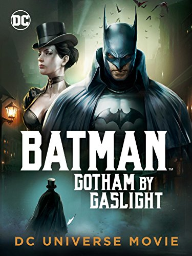 Batman: Gotham By Gaslight -