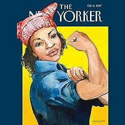 The New Yorker, February 6th 2017 (Jelani Cobb, Rivka Galchen, Alexandra Schwartz)
