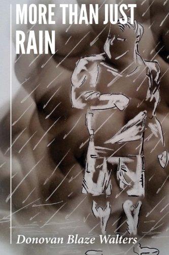 More Than Just Rain
