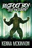 Bigfoot Boy: Lost on Earth