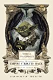 William Shakespeare's The Empire Striketh Back (William Shakespeare's Star Wars Book 5)