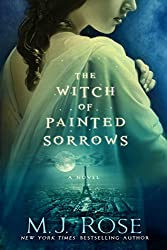 The Witch of Painted Sorrows (The Daughters of La Lune)