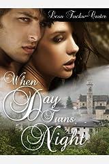 When Day Turns Night (Under an Irish Sun Book 1) Kindle Edition