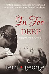 In Too Deep (Frost Trilogy) (Volume 2)