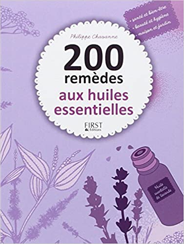 Lire 200 remèdes aux huiles essentielles pdf, epub ebook