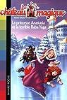 Le château magique, Tome 5 : La princesse Anastasia et la terrible Baba Yaga par Chase