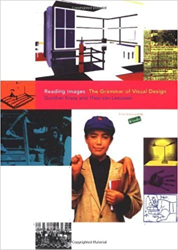 Reading Images: The Grammar of Visual Design by Gunther Kress (1996-05-03)