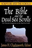 The Bible and the Dead Sea Scrolls (3 volume set) (v. 1, 2 & 3)