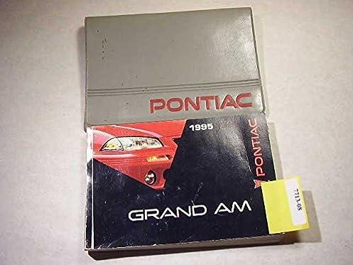 1995 pontiac grand am owners manual pontiac amazon com books rh amazon com 1999 Pontiac Grand AM 1999 Pontiac Grand AM