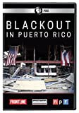 FRONTLINE: Blackout in Puerto Rico DVD
