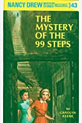 Nancy Drew 43: The Mystery of the 99 Steps (Nancy Drew Mysteries) Kindle Edition