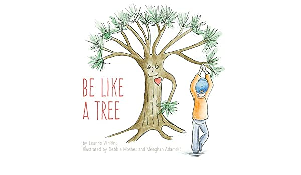 Be Like A Tree (English Edition) eBook: Leanne Whiting ...