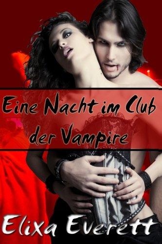 Download Eine Nacht im Club der Vampire (German Edition) pdf epub