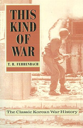 This Kind of War: The Classic Korean War History, Fiftieth Anniversary Edition cover