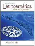 Latinoamérica: Presente y pasado (4th Edition)