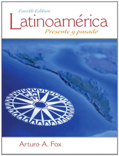 205794262 - Latinoamérica: Presente y pasado (4th Edition)