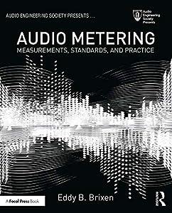 Audio Metering: Measurements, Standards and Practice (Audio Engineering Society Presents)