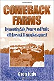 img - for Comeback Farms: Rejuvenating Soils, Pastures and Profits with Livestock Grazing Management book / textbook / text book