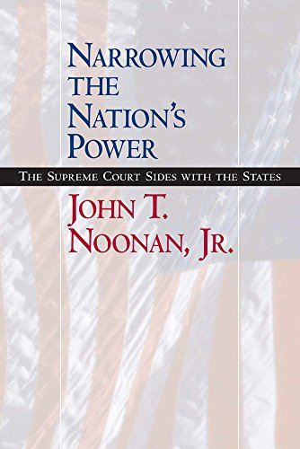 Narrowing the Nation's Power: The Supreme Court Sides with the States