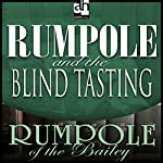 Rumpole and the Blind Tasting | John Mortimer