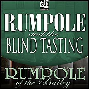 Rumpole and the Blind Tasting Audiobook