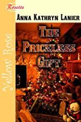 The Priceless Gift Kindle Edition