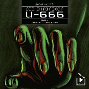 1898 - Blutmaschinen (U666, Folge 4) Hörspiel