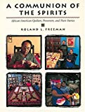 img - for A Communion of the Spirits: African-American Quilters, Preservers, and Their Stories by Roland L. Freeman (1996-10-01) book / textbook / text book