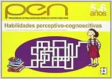 Habilidades perceptivo-cognoscitivas (5-6 años). PEN