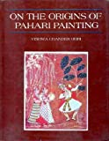 On the Origins of the Pahari Painting, Ohri, Vishwa C., 8185182531