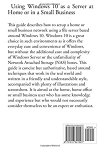 Using Windows 10 as a Server at Home or in a Small Business from CreateSpace Independent Publishing Platform